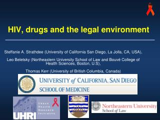 HIV, drugs and the legal environment