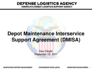 Depot Maintenance  Interservice  Support Agreement (DMISA)