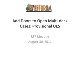 Add Doors to Open Multi-deck Cases: Provisional UES