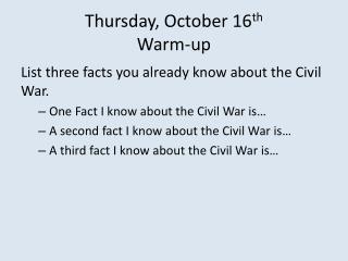 Thursday, October 16 th Warm-up