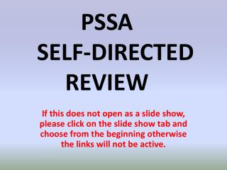 PSSA     SELF-DIRECTED REVIEW