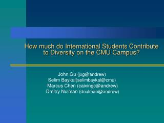 How much do International Students Contribute to Diversity on the CMU Campus