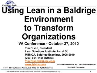 Using Lean in a Baldrige Environment to Transform Organizations