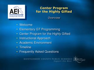 Welcome Elementary GT Programming Center Program for the Highly Gifted Instructional Approach