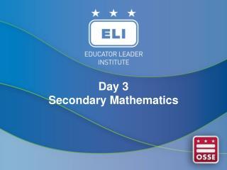 Day 3  Secondary Mathematics