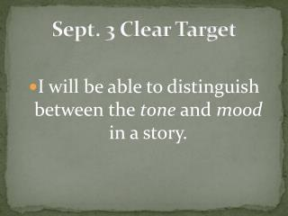 Sept. 3 Clear Target