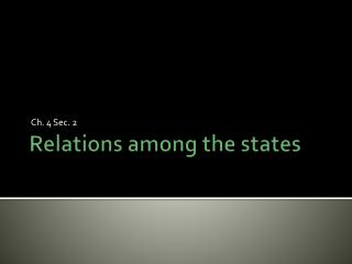 Relations among the states