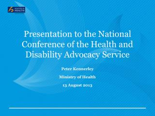 Presentation to the National Conference of the Health and Disability Advocacy Service