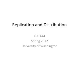 Replication and Distribution