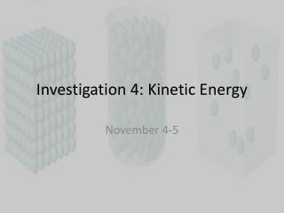 Investigation 4: Kinetic Energy