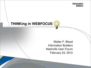 THINKing  in WEBFOCUS