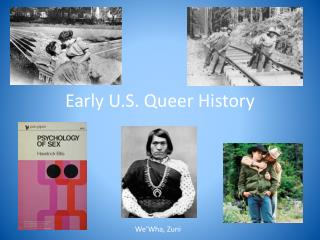 Early U.S. Queer History