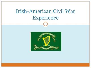 Irish-American Civil War Experience