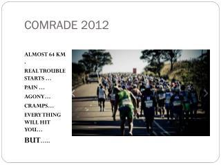 COMRADE 2012