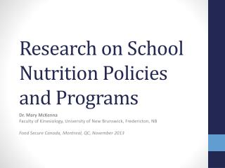 Research on School Nutrition Policies and Programs