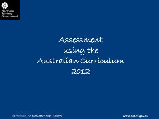 Assessment  using the  Australian Curriculum 2012