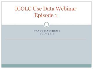 ICOLC Use Data Webinar Episode 1