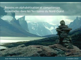 Besoins en alphabétisation et compétences  essentielles dans les Territoires du Nord-Ouest