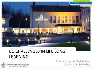 Eu  challenges in life long learning