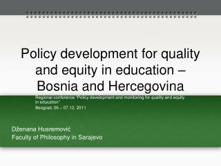 Policy development for quality and equity in education – Bosnia and  Hercegovina