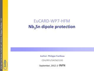 EuCARD-WP7-HFM Nb 3 Sn dipole protection