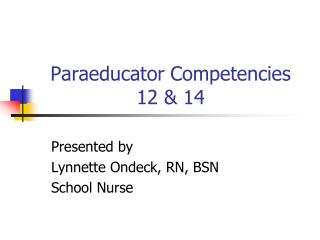 Paraeducator Competencies 12 & 14