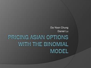 Pricing Asian Options with the Binomial Model
