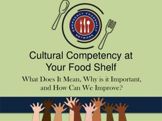 Cultural Competency at  Your Food Shelf