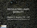 REGULATING LNAPL MOBILITY