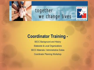 Coordinator  Training  -  SECC  Background and History Statewide & Local Organizations