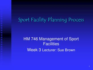 Sport Facility Planning Process