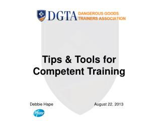 Tips & Tools for Competent Training