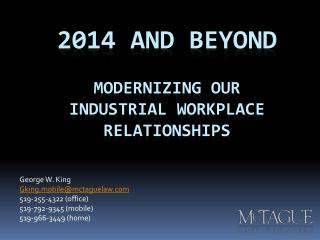 2014 and beyond Modernizing our  industrial workplace Relationships