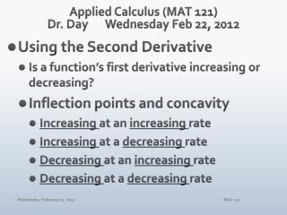 Applied Calculus (MAT 121) Dr. Day	 Wednes day  Feb  22,  2012