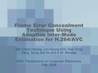 Frame Error Concealment Technique Using Adaptive Inter-Mode Estimation for H.264/AVC