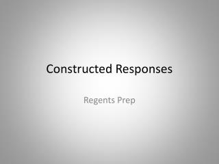 Constructed Responses