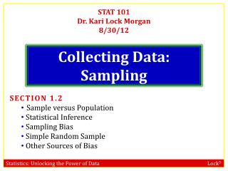 Collecting Data: Sampling