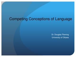 Competing  Conceptions  of  Language