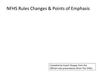 NFHS Rules Changes & Points of Emphasis