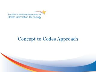 Concept to Codes Approach