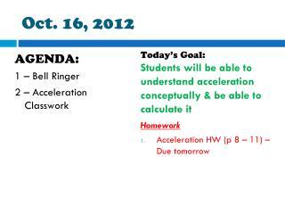 Oct. 16, 2012