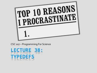 Lecture 38: Typedefs