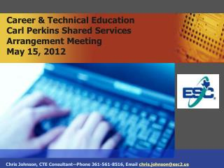 Career & Technical Education Carl Perkins Shared Services  Arrangement Meeting May 15, 2012