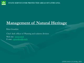 STATE SERVICE FOR PROTECTED AREAS OF LITHUANIA