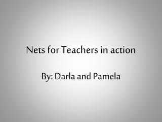 Nets for Teachers in action