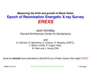 Measuring the birth and growth of Black Holes: Epoch of  Reionization  Energetic X-ray Survey