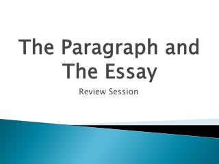 The  Paragraph and The Essay