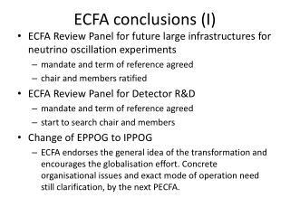 ECFA conclusions (I)