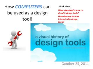 How  COMPUTERS  can be used as a design tool!