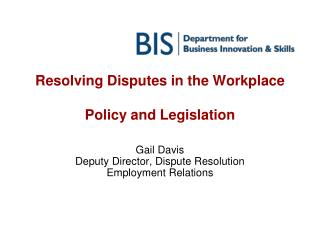 Resolving Disputes in the Workplace  Policy and Legislation